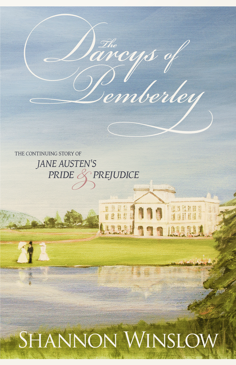 The Darcys of Pemberley | Shannon Winslow's